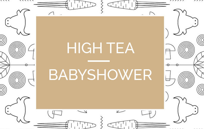 Hight Tea & Babyshower
